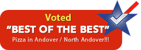 Voted Best of the Best Pizza in Andover/North Andover